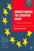 Understanding the European Union 3rd edition 9781403944511 1403944512