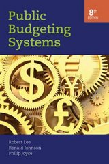 Public Budgeting Systems 8th edition 9780763746681 0763746681