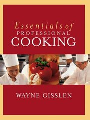 Essentials of Professional Cooking 7th Edition 9780471202028 0471202029