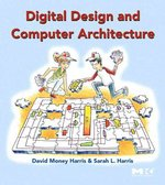 Digital Design and Computer Architecture 1st Edition 9780123704979 0123704979