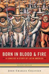 Born in Blood and Fire 2nd edition 9780393927696 0393927695