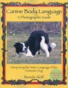 Canine Body Language 1st Edition 9781929242351 1929242352