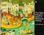 The New Penguin Atlas of Medieval History: Revised Edition (Hist Atlas) 1st edition 9780140512496 0140512497
