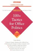 100+ Tactics for Office Politics 0 9780764116452 0764116452