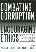 Combating Corruption, Encouraging Ethics 2nd Edition 9780742544512 0742544516