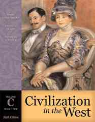 Civilization in the West, Volume C (since 1789) 6th Edition 9780321236234 0321236238