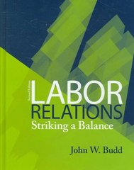 Labor Relations: Striking a Balance 2nd edition 9780073404899 0073404896