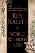 World Without End 1st edition 9780525950073 0525950079