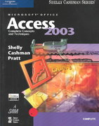 Microsoft Office Access 2003: Complete Concepts and Techniques 1st edition 9780619200398 0619200391