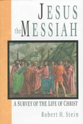 Jesus the Messiah 1st Edition 9780830818846 0830818847