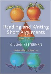 Reading and Writing Short Arguments with Student Access to Catalyst 5th Edition 9780073210407 0073210404