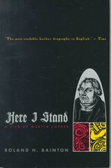 Here I Stand 1st Edition 9780452011465 0452011469