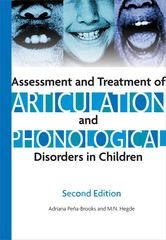 Assessment and Treatment of Articulation and Phonological Disorders in Children 2nd Edition 9781416402305 1416402306