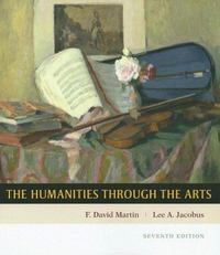 The Humanities Through the Arts 7th edition 9780073138633 0073138630