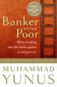 Banker To The Poor 1st Edition 9781586481988 1586481983