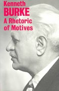 A Rhetoric of Motives 1st Edition 9780520015463 0520015460