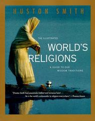 The Illustrated World's Religions 1st Edition 9780060674403 0060674407