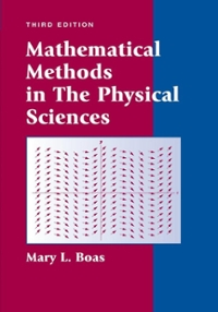Mathematical Methods in the Physical Sciences 3rd edition 9780471198260 0471198269