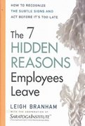 The 7 Hidden Reasons Employees Leave 1st edition 9780814408513 0814408516