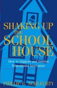 Shaking Up the Schoolhouse 1st Edition 9780787972134 0787972134