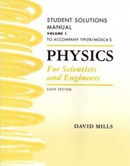 Physics for Scientists and Engineers Student Solutions Manual, Vol. 1 6th edition 9781429203029 1429203021