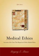 Medical Ethics: Accounts of the Cases that Shaped and Define Medical Ethics 5th Edition 9780073535739 0073535737