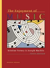 The Enjoyment of Music 1st Edition 9780393174205 0393174204