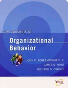 Core Concepts of Organizational Behavior 1st Edition 9780471391821 0471391824