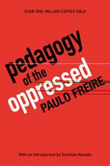Pedagogy of the Oppressed 1st edition 9780826412768 0826412769