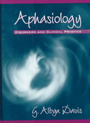 Aphasiology 1st Edition 9780205298341 0205298346