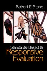 Standards-Based and Responsive Evaluation 1st edition 9780761926658 0761926658