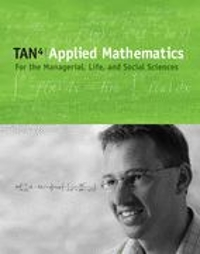 Applied Mathematics for the Managerial, Life, and Social Sciences (with CD-ROM and iLrn Student Tutorial, Personal Tutor Printed Access Card) 4th Edition 9780495015819 0495015814