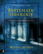 Systematic Theology 1st Edition 9780310286707 0310286700