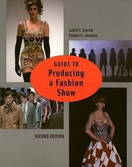 Guide to Producing a Fashion Show 2nd edition 2nd edition 9781563672538 1563672537
