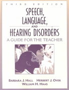 Speech, Language, and Hearing Disorders 3rd Edition 9780205318902 0205318908