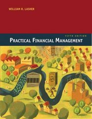 Practical Financial Management (with Thomson ONE - Business School Edition 6-Month Printed Access Card) 5th edition 9780324422634 0324422636