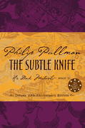 The Subtle Knife Deluxe Edition 10th edition 9780375846724 0375846727
