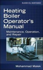 Heating Boiler Operator's  Manual: Maintenance, Operation, and Repair 1st edition 9780071475228 0071475222