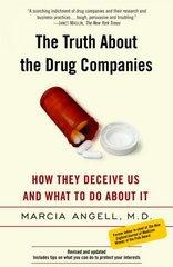 The Truth About the Drug Companies 1st Edition 9780375760945 0375760946