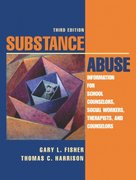 Substance Abuse: Information for School Counselors, Social Workers, Therapists, and Counselors 3rd Edition 9780205403363 0205403360