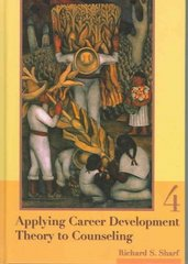 Applying Career Development Theory to Counseling 4th edition 9780534272456 0534272452