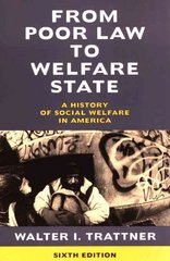 From Poor Law to Welfare State 6th Edition 9780684854717 0684854716