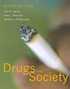 Drugs & Society 9th Edition 9780763737320 0763737321