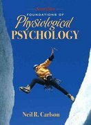 Foundations of Physiological Psychology 7th edition 9780205597918 0205597912