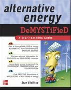 Alternative Energy Demystified 1st edition 9780071475549 0071475540