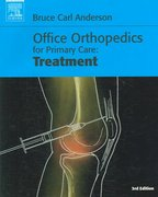 Office Orthopedics for Primary Care: Treatment, 3rd Edition & Office Orthopedics for Primary Care: Diagnosis Package 3rd edition 9781416035954 1416035958
