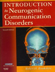 Introduction to Neurogenic Communication Disorders 7th Edition 9780323045315 0323045316