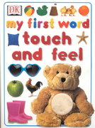 My First Word Touch and Feel 0 9780789479310 0789479311