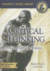 The Miniature Guide to Critical Thinking-Concepts and Tools 5th Edition 9780944583104 0944583105
