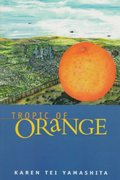 Tropic of Orange 1st Edition 9781566890649 1566890640